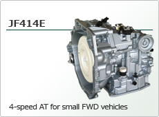 4-speed AT for small FWD vehicles JF414E