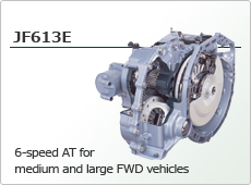 6-speed AT for medium and large FWD vehicles JF613E